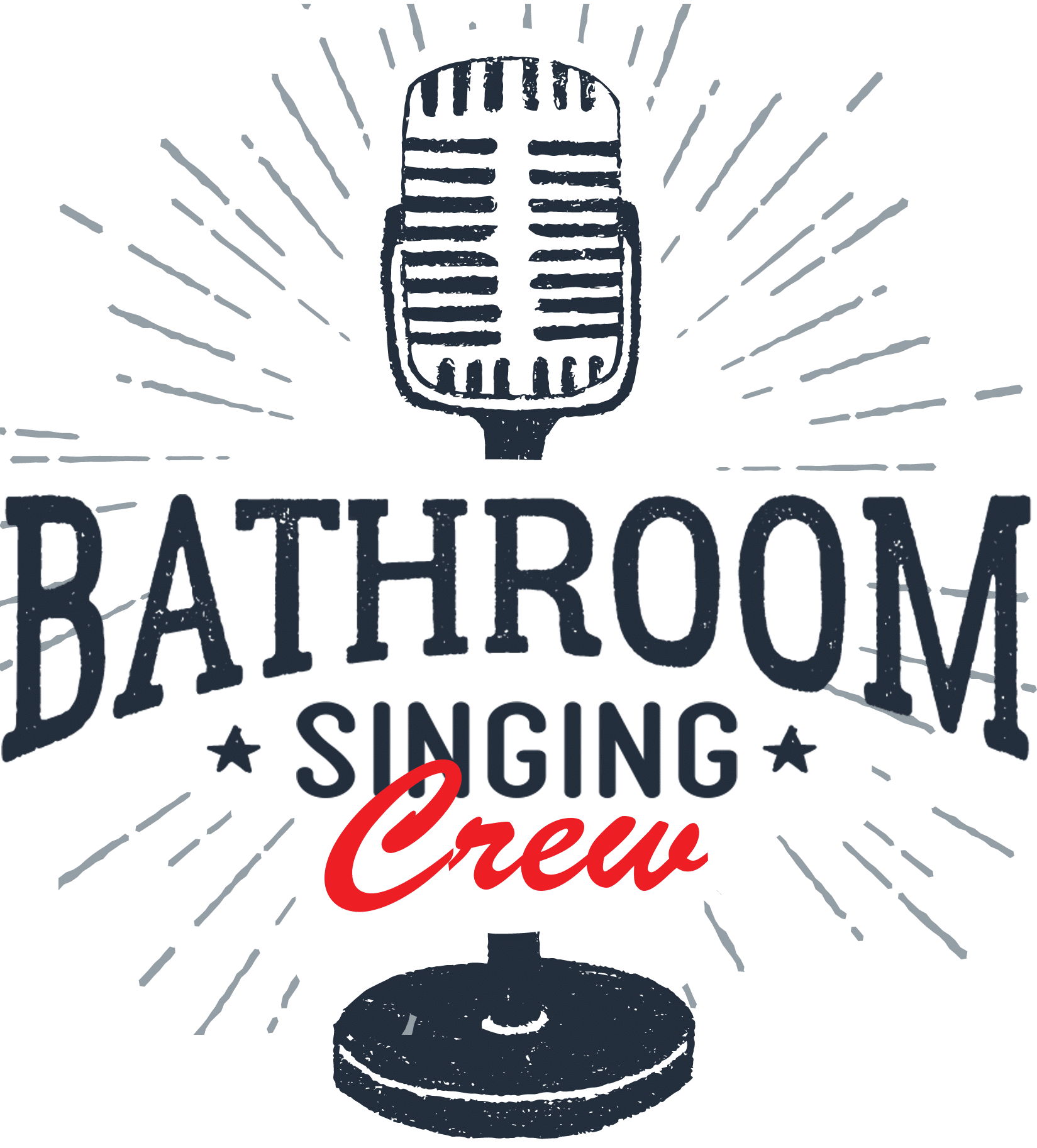 Bathroom Singing Crew