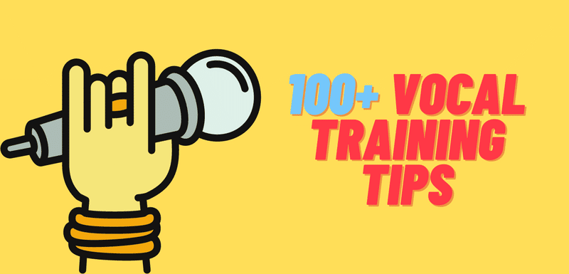 100+ vocal training tips