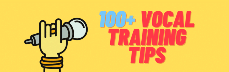 100+ Vocal Training Tips: The Ultimate List