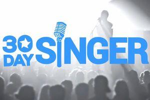 30 Day Singer