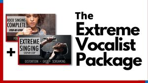 The Extreme Vocalist Package
